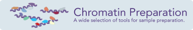 Accessories for Chromatin Preparation